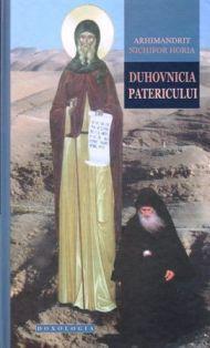 Duhovnicia Patericului - Arhim. Nichifor Horia (CARTE)