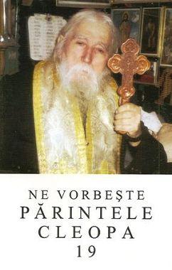 Ne vorbeste Parintele Cleopa (vol. 19) (CARTE)