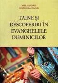 Taine si descoperiri in Evangheliile duminicilor - Arh. Vasilios Bacoianis (CARTE)