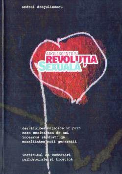 ¤ Adolescenții și revolutia sexuală