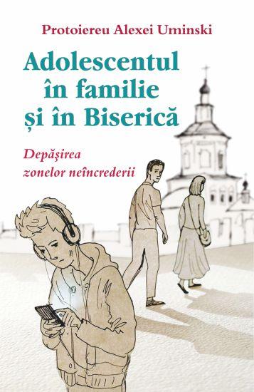 Adolescentul în familie și în biserică