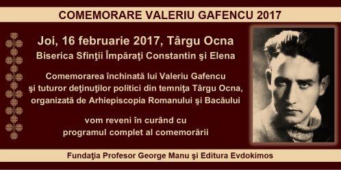 Comemorarea anuală Valeriu Gafencu: Joi 16 februarie 2017, Târgu Ocna