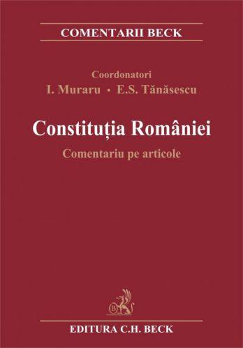 CONSTITUŢIA Romaniei. Comentariu pe articole