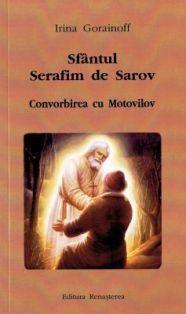 Sfântul Serafim de Sarov - Convorbirea cu Motovilov