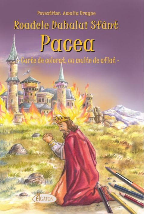 Roadele Duhului Sfânt – vol. 8. PACEA