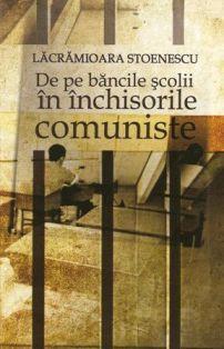 ¤ De pe bancile scolii in inchisorile comuniste