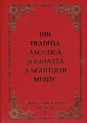 Din traditia ascetica si isihasta a Sfantului Munte - Ierom. Eftimie Athonitul (CARTE)