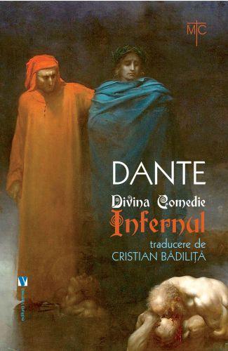 Divina Comedie. Infernul - Cristian Bădiliţă (CARTE)