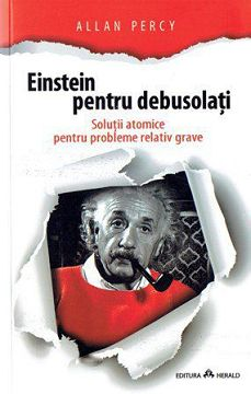 ¤ Einstein pentru debusolati