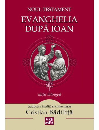 Noul Testament. Evanghelia după Ioan