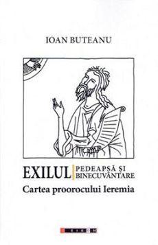Exilul - pedeapsa si binecuvantare. Cartea proorocului Ieremia