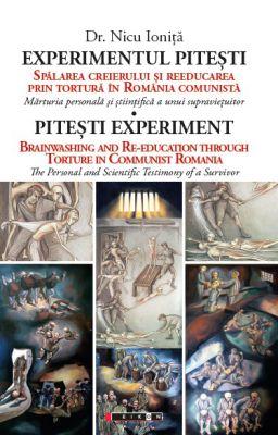 ¤ Experimentul Pitești - Spălarea creierului și reeducarea prin tortură în România comunistă
