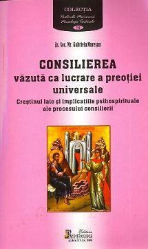 Consilierea vazuta ca lucrare a preotiei universale