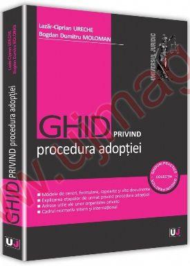 GHID privind procedura adoptiei -  Lazar-Ciprian Ureche (CARTE)
