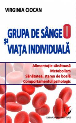 ¤ Grupa de sânge O și viața individuală
