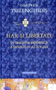Har si libertate în tradiția patristică a secolului al XIV-lea