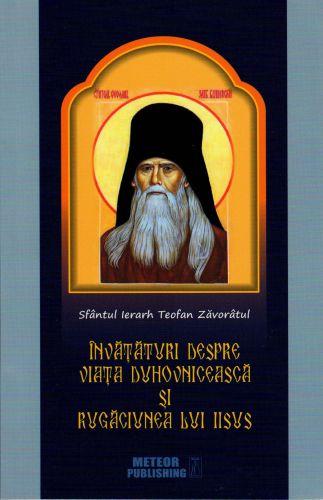 Învățături despre viața duhovnicească și rugăciunea lui Iisus