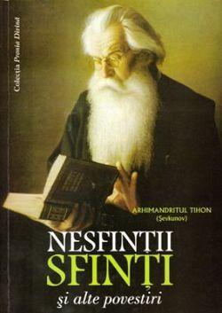 Nesfintii sfinti si alte povestiri
