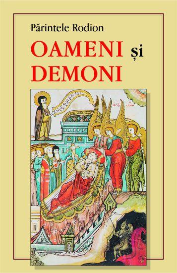 Oameni şi demoni - Parintele Rodion (CARTE)