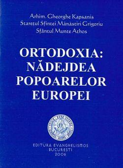 Ortodoxia: nădejdea popoarelor Europei