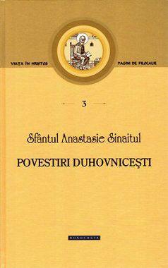 Povestiri duhovnicesti - Sfantul Atanasie Sinaitul (CARTE)