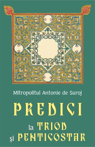 Predici la Triod și Penticostar