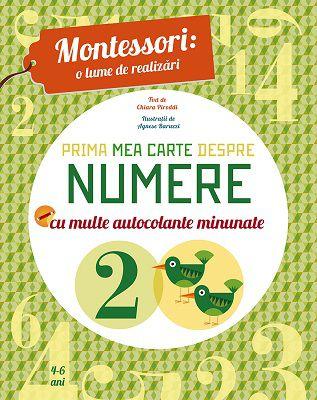 Prima mea carte despre numere (Montessori) - Chiara Piroddi (CARTE)