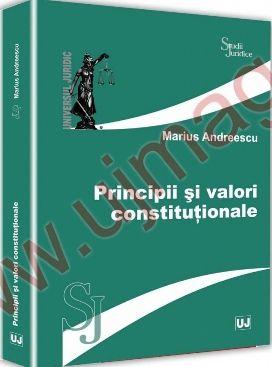 Principii si valori constitutionale