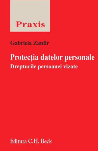 Protecția datelor personale. Drepturile persoanei vizate