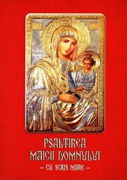 Psaltirea Maicii Domnului cu scris mare