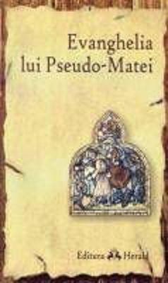 Evanghelia dupa Pseudo-Matei (CARTE)
