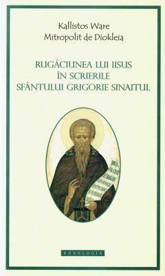 Rugăciunea lui Iisus în scrierile Sf. Grigorie Sinait