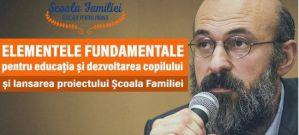 Părinții sunt invitați la seria de conferințe Școala Familiei