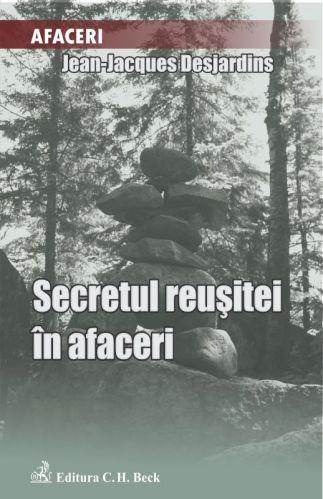 Secretul reusitei in afaceri