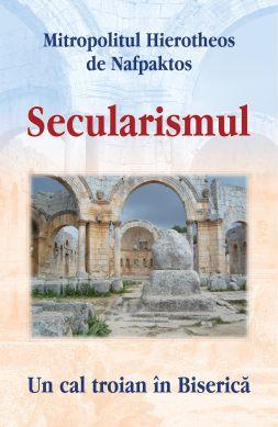 Secularismul: un cal troian în Biserică