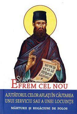 Sfantul Efrem cel Nou, ajutatorul celor aflati in cautarea unui serviciu sau a unei locuinte