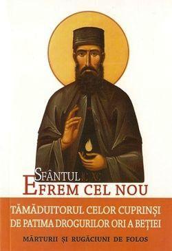 Sfantul Efrem cel Nou, tamaduitorul celor cuprinsi de patima drogurilor ori a betiei