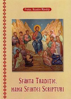 Sfanta Traditie, mama Sfintei Scripturi