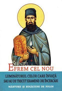 Sfantul Efrem cel Nou, luminatorul celor care invata sau au de trecut examene ori incercari