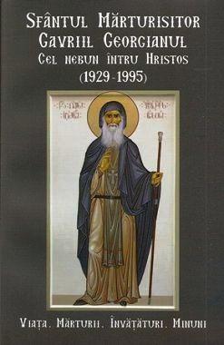 Sfantul Marturisitor Gavriil Georgianul cel nebun pentru Hristos (1929-1995)