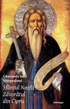 Sfantul Neofit Zavoratul din Cipru - Iosif Vatopedinul (CARTE)