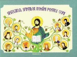 Sinaxarul Sfinților Români pentru copii