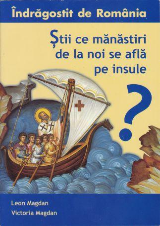 Știi ce mănăstiri de la noi se află pe insule?