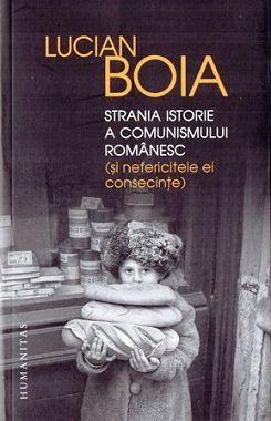 ¤ Strania istorie a comunismului romanesc
