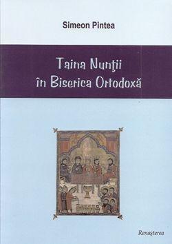 Taina Nuntii in Biserica Ortodoxa