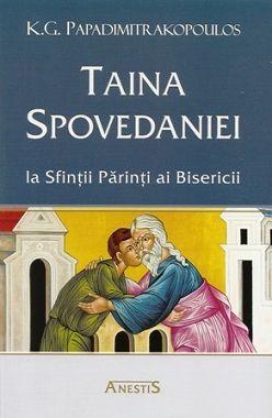 Taina Spovedaniei la Sfintii Parinti ai Bisericii