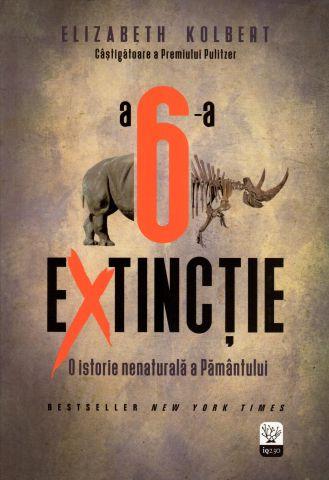 ¤ A șasea extincție: O istorie nenaturală a Pământului