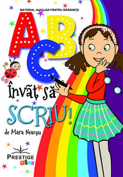 ABC învăț să scriu - Mara Neacsu (CARTE)