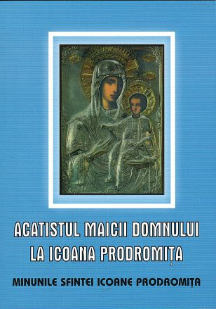 Acatistul Maicii Domnului la Icoana Prodromiţa -   *** (CARTE)