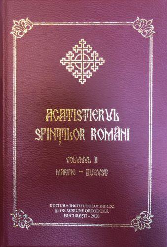 Acatistierul Sfintilor Romani Vol. II